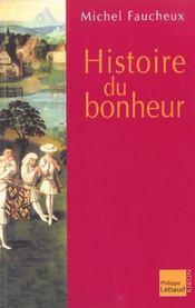 Histoire du bonheur - Intérieur - Format classique