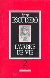 Arbre De Vie T2 (L') - Couverture - Format classique