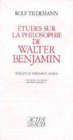 Etudes sur la philosophie de Walter Benjamin - Couverture - Format classique
