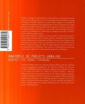 Anatomie de projets urbains: bordeaux, lyon, rennes, strasbourg - 4ème de couverture - Format classique