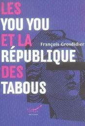 Les you you et la republique des tabous - Intérieur - Format classique