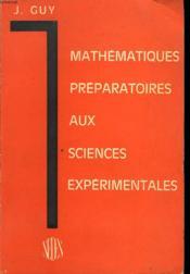 Mathematiques Preparatoires Aux Sciences Experimentales - Couverture - Format classique