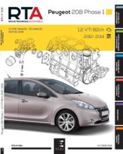 Vente livre :  REVUE TECHNIQUE AUTOMOBILE N.830 ; Peugeot 208 hayon 3p&5p phase 1 2012-03  - Etai - Collectif