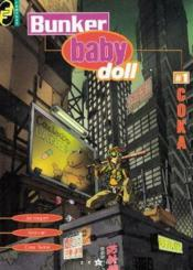 Bunker baby doll t.1; coka - Couverture - Format classique
