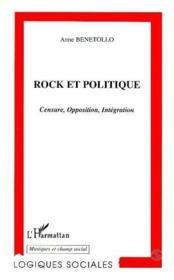 Rock et politique ; censure, opposition, intégration - Couverture - Format classique
