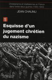 Esquisse d'un jugement chrétien du nazisme - Intérieur - Format classique