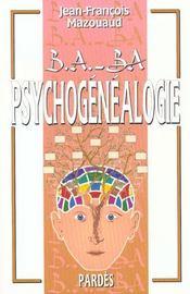 Psychogénéalogie - Intérieur - Format classique