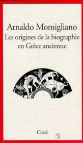 Origines De La Biographie Dans La Grece Ancienne (Les) - Couverture - Format classique
