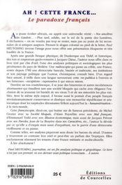 Ah! Cette France. . . : Le paradoxe français - 4ème de couverture - Format classique