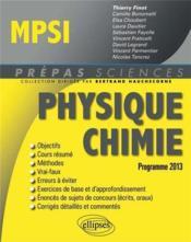 Physique Chimie Mpsi Conforme Au Programme 2013 - Couverture - Format classique