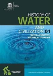 Vente livre :  Water history and humanity t.1 ; history of water and civilization series  - Unesco