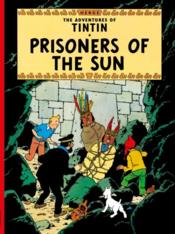 Vente livre :  PRISONERS OF THE SUN  - Herge