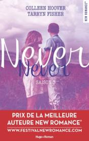 Vente  Never never T.3  - Colleen Hoover - Tarryn Fisher - Tarryn Fisher - Colleen Hoover