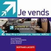 Je vends ; activité 3 ; 2nde professionnelle MRCU ; DVD de l'élève - Couverture - Format classique
