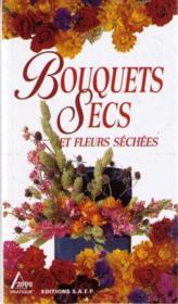 Bouquets secs et fleurs sechees - Couverture - Format classique
