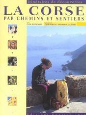 La Corse par chemins et sentiers - Intérieur - Format classique