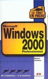 Windows 2000. Professionnel - Intérieur - Format classique