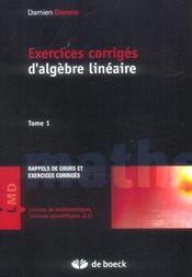 Exercices corrigés d'algèbre linéaire t.1 - Intérieur - Format classique