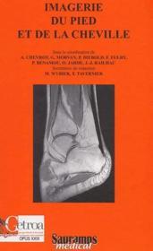 Imagerie du pied et de la cheville - Couverture - Format classique