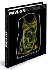 Pavlos : papiers en fete - Couverture - Format classique