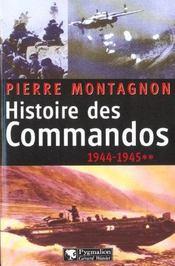 Histoire Des Commandos 1944-1945 T.2 - Intérieur - Format classique