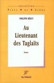 Au lieutenant des Taglaïts - Couverture - Format classique