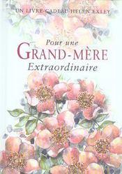 Pour Une Grand-Mere Extraordinaire (édition 2004) - Intérieur - Format classique