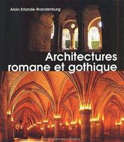 Architecture Romane Et Gothique - Couverture - Format classique