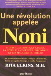 Une révolution appelée Noni - Couverture - Format classique