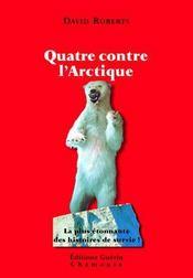 Quatre contre l'Arctique - Intérieur - Format classique