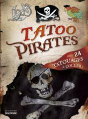 Vente livre :  Tatoo pirates  - Laure Mistral