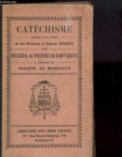 Catechisme - Recueil De Prires & Cantiques A L'Usage Du Diocese De Bordeaux - Couverture - Format classique