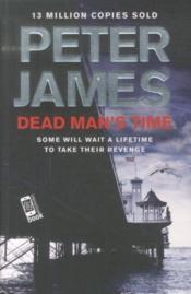 Vente livre :  Dead man's time  - Peter James