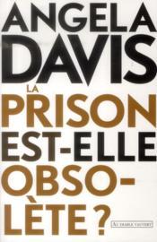 Les prisons sont-elles obselètes ? - Couverture - Format classique