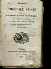 Abrege De L'Histoire Sainte Comprenant L'Histoire De L'Ancien Et Du Nouveau Testament - Couverture - Format classique