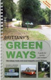 Vente livre :  Brittany's green ways ; a guide for cyclists and walkers  - Collectif