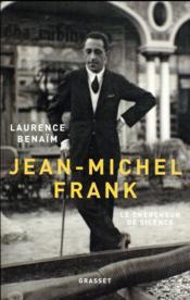 Jean-Michel Frank ; le chercheur de silence - Couverture - Format classique