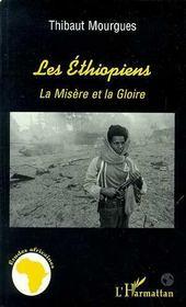Les Ethiopiens ; La Misere Et La Gloire - Intérieur - Format classique
