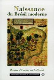 Naissance Du Bresil Moderne, 1500-1808 - Couverture - Format classique