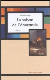 La saison de l'anaconda - Couverture - Format classique
