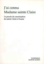 J ai connu madame sainte claire - Couverture - Format classique
