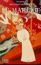 Le Mariage, Mystere Trinitaire - Couverture - Format classique
