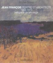 Jean Francois Peintre : Architecte - Couverture - Format classique