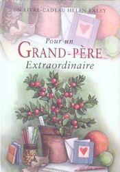 Pour Un Grand Pere Extraordinaire Nlle Edition - Intérieur - Format classique