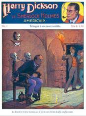 Harry Dickson t.1 ; échappe à une mort terrible - Couverture - Format classique