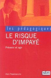 Le Risque D'Impaye ; Prevenir Et Agir - Intérieur - Format classique