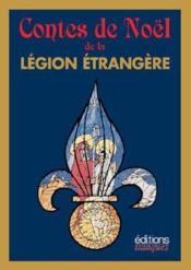 Contes De Noel De La Legion Etrangere - Couverture - Format classique