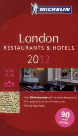 Vente livre :  Guide Rouge ; London ; Restaurants &  Hotels (Edition 2012)  - Collectif Michelin