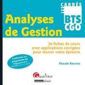 Analyses de gestion ; 36 fiches de cours avec applications corrigées pour réussir votre épreuve - Couverture - Format classique