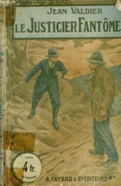 Le Justicier Fantome. Collection Le Livre Populaire. - Couverture - Format classique